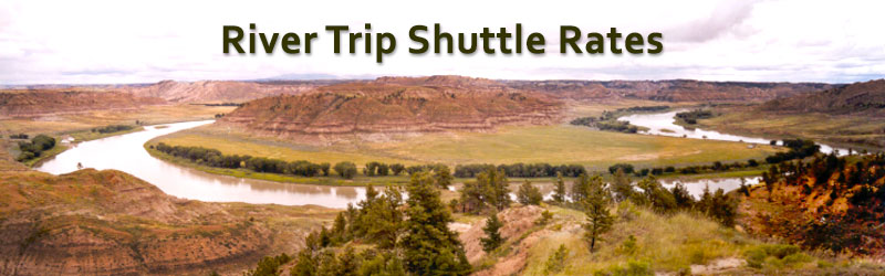 Missouri River Wild and Scenic River Trip Shuttle Rates